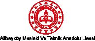 Alibeyköy Mesleki ve Teknik Anadolu Lisesi